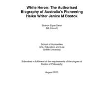 White Heron: The Authorised Biography of Australia&#039;s Pioneering Haiku Writer Janice M Bostok<br /><br />