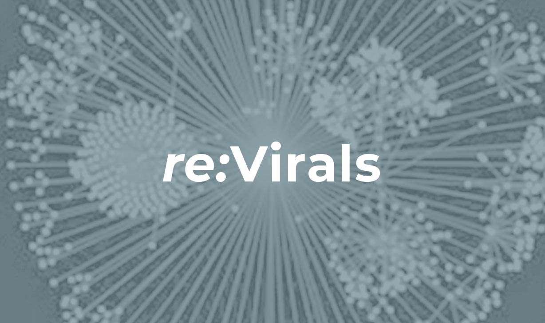 re:Virals