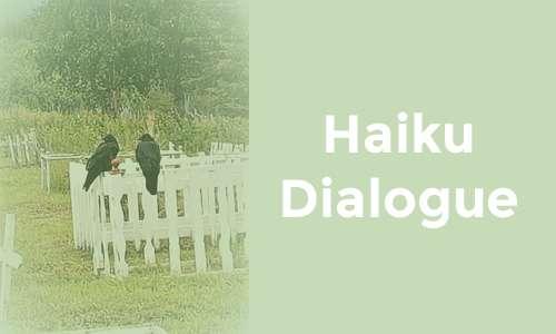 HAIKU DIALOGUE – A Walk on the Wild Side – Photo 3