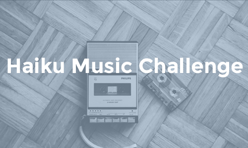 Haiku Music Challenge 81