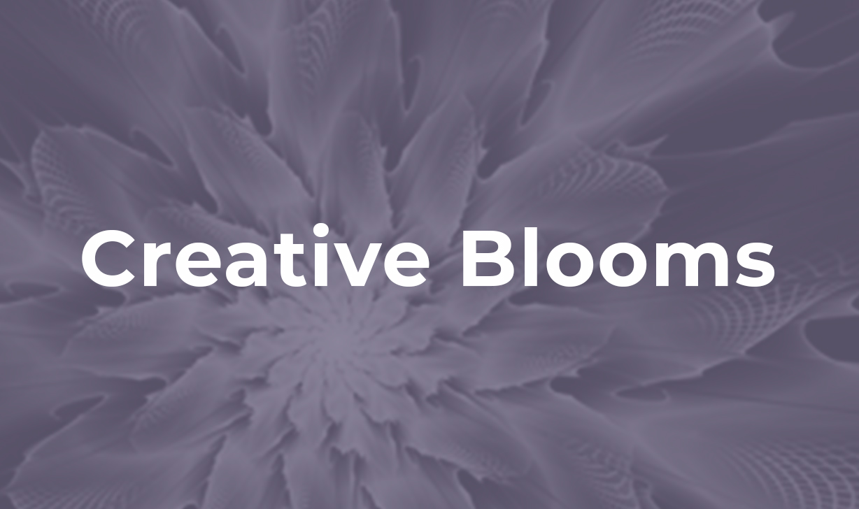 Creative Blooms